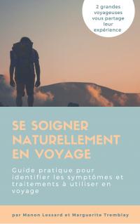 Option voyage pour vous aider à vous soigner naturellement lors de vos vacances